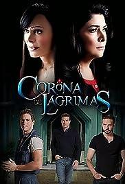 Corona de lágrimas Poster
