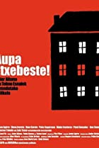 Image of Aupa Etxebeste!