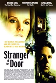 Stranger at the Door (2004) Poster - Movie Forum, Cast, Reviews