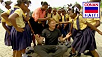 Conan Without Borders: Haiti