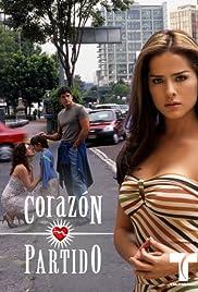 Corazón Partido Poster