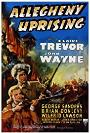 Allegheny Uprising (1939) Poster - Movie Forum, Cast, Reviews