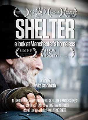 Shelter: A Look at Manchester's Homeless (2012)