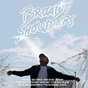Broad Shoulders (2016)