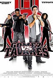 Gomez & Tavarès, la suite Poster