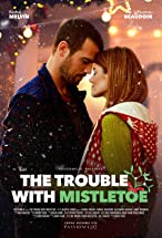 Primary image for The Trouble with Mistletoe