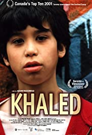 Khaled (2001) Poster - Movie Forum, Cast, Reviews