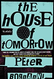 The House of Tomorrow (2017) Poster - Movie Forum, Cast, Reviews