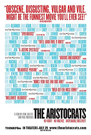 The Aristocrats (2005) Download on Vidmate