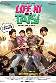 Life Ki Aisi Ki Taisi (2017) Poster - Movie Forum, Cast, Reviews