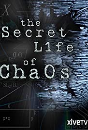 The Secret Life of Chaos (2010) Poster - Movie Forum, Cast, Reviews