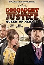 Goodnight for Justice: Queen of Hearts (2013) Poster - Movie Forum, Cast, Reviews