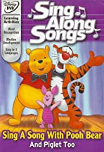 Sing Along Songs: Sing a Song with Pooh Bear and Piglet Too