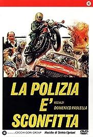 La polizia è sconfitta Poster