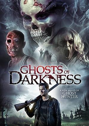 Movie Ghosts of Darkness (2017)