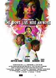 We Dont Live Here Anymore poster