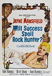 Will Success Spoil Rock Hunter? (1957) Poster - Movie Forum, Cast, Reviews