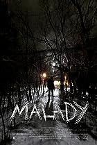 Image of Malady