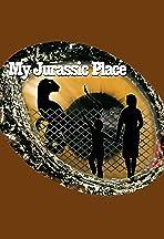 My Jurassic Place