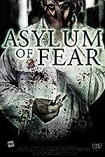 Asylum of Fear(2018)