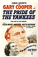The Pride of the Yankees(1943)