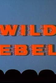 Wild Rebels Poster
