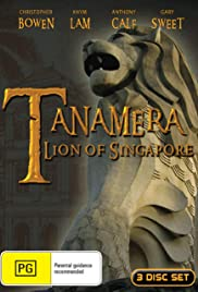 Tanamera - Lion of Singapore Poster