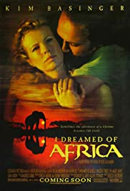 I Dreamed of Africa (2000) Poster - Movie Forum, Cast, Reviews