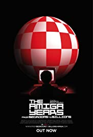 From Bedrooms to Billions: The Amiga Years!(2016) Poster - Movie Forum, Cast, Reviews