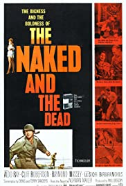 The Naked and the Dead (1958) Poster - Movie Forum, Cast, Reviews