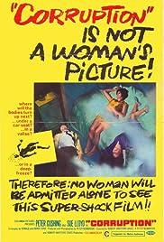 Corruption(1968) Poster - Movie Forum, Cast, Reviews