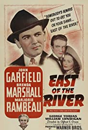 East of the River (1940) Poster - Movie Forum, Cast, Reviews