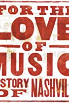 Image of For the Love of Music: The Story of Nashville