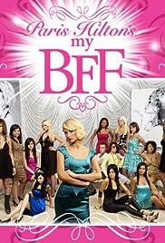 Paris Hilton's My New BFF Poster - TV Show Forum, Cast, Reviews