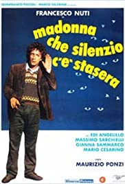 Madonna che silenzio c'è stasera (1982) Poster - Movie Forum, Cast, Reviews