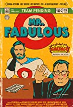 Mr. Fabulous: A 48 Hour Film Project