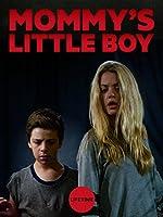 Mommy s Little Boy(2017)