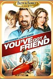 You've Got a Friend Poster
