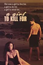 Image of A Girl to Kill For