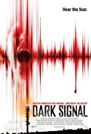 Dark Signal (2016) Poster - Movie Forum, Cast, Reviews
