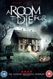 A Room to Die For (2017)