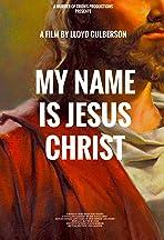 My Name Is Jesus Christ