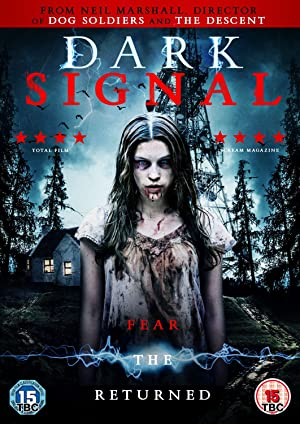 Dark Signal (2016)