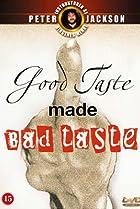 Image of Good Taste Made Bad Taste