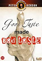 Good Taste Made Bad Taste