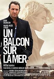 Un balcon sur la mer(2010) Poster - Movie Forum, Cast, Reviews