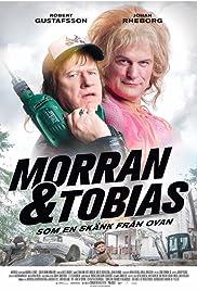 Morran & Tobias - Som en skänk från ovan(2016) Poster - Movie Forum, Cast, Reviews