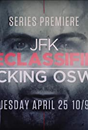 JFK Declassified: Tracking Oswald Poster - TV Show Forum, Cast, Reviews
