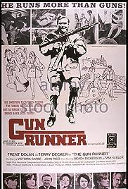 The Gun Runner Poster