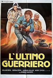 L'ultimo guerriero(1984) Poster - Movie Forum, Cast, Reviews